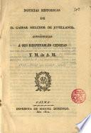 Noticias históricas de D. Gaspar Melchor de Jovellanos