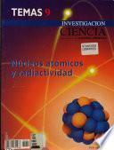 Núcleos atómicos y radiactividad
