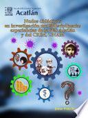 Nudos didácticos en investigación multidisciplinaria: experiencias de la FES Acatlán y del CRIM, UNAM