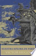Nuestra Señora de París (texto completo, con índice activo)