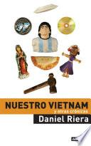 Nuestro Vietnam y otras crónicas