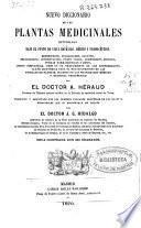 Nuevo diccionario de las plantas medicinales estudiadas bajo el punto de vista botánico, médico y farmacéutico