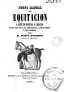 Nuevo manual de equitacion, o, Arte de montar a caballo