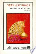 Obra escogida: Influencia de la mujer en la formación del alma americana ; De la correspondencia y los diarios