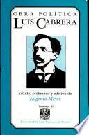Obra política de Luis Cabrera