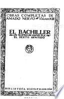 Obras completas de Amado Nervo ...: El bachiller. Un sueño. Amnesia. El sexto sentido