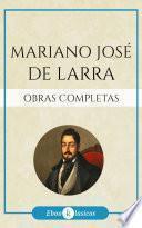 Obras completas de Mariano José de Larra