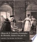 Obras de D. Leandro Fernández de Moratín