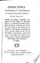 Obras de Don Diego de Saavedra Faxardo: Corona got́ica, castellana y austriaca, dividida en quatro partes