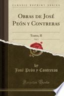 Obras de Jose Peon y Contreras, Vol. 2