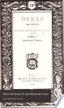 Obras del doctor D. José Bernardo Couto: Opúsculos varios