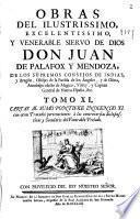 Obras del ilustrissimo ... Don Juan de Palafox y Mendoza ... Obispo de la Puebla de los Angeles y de Osma ...