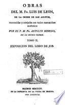 Obras del M. Fr. Luis de Leon ...: Exosicion del libro de Job. 1804