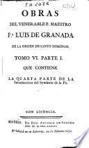 Obras del venerable P. Maestro Fr. Luis de Granada ...: Partes 1a y 2a