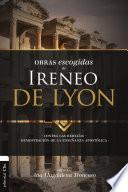 Obras escogidas de Ireneo de Lyon