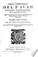OBRAS ESPIRITVALES DEL P. IVAN EVSEBIO NIEREMBERG, DE LA COMPAÑA DE IESVS