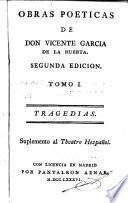 Obras poéticas de Don Vicente García de la Huerta