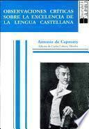 Observaciones críticas sobre la excelencia de la lengua castellana