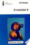 Ocho cuentos 8