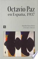 Octavio Paz en España, 1937