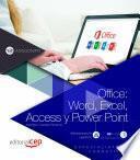 Office: Word, Excel, Access y Power Point (ADGG052PO). Especialidades formativas