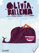 Olivia y la Ballena