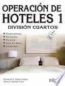 Operacion de Hoteles: Division cuartos / Hotel Operation: Rooms Division