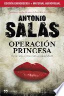 Operación Princesa (edición enriquecida con material audiovisual)