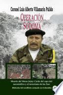 Operacion Sodoma. Muerte del mono Jojoy: Caída del capo del narcotráfico y el terrorismo de las Farc