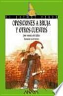 Oposiciones a bruja y otros cuentos
