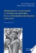 Oposiciones y concursos a cátedra de historia en la universidad de Franco (1939-1950)