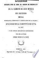Opusculo ... en defensa de la soberania, derechos y libertades de la Iglesia, atacadas en la constitucion civil de 1857, etc