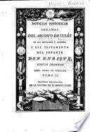 Opúsculos castellanos de Ambrosio de morales cuyos originales se conservan inéditos en la Real Biblioteca del Escorial..., 2