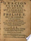 Oracion funebre del ... Principe Phelipe V. Rey de España