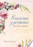 Oraciones y Promesas Para Las Mujeres