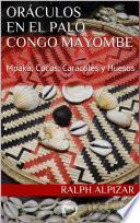 ORÁCULOS EN EL PALO CONGO MAYOMBE