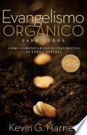 Organic Outreach for Ordinary People - Spanish (Evangelismo Organico Para Todos)