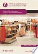 Organización de procesos de venta : gestión comercial de ventas