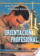 Orientación profesional para profesiones de altas/nuevas tecnologías