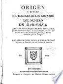Origen y estado del colegio de los notarios del numero de Zaragoza