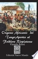 Origenes Africanos del Tango