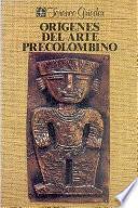 Orígenes del arte precolombino