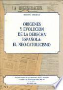 Orígenes y evolución de la derecha española