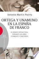 Ortega y Unamuno en la España de Franco