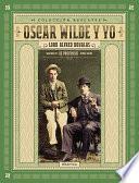 Oscar Wilde y yo