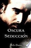 OSCURA SEDUCCION