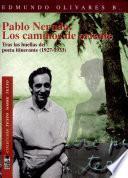 Pablo Neruda, los caminos de Oriente