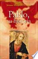Pablo, su historia