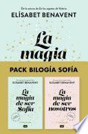 Pack Bilogía Sofía (contiene: La magia de ser Sofía | La magia de ser nosotros)