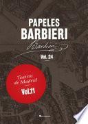 Papeles Barbieri. Teatros de Madrid, vol. 11